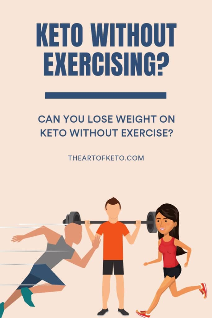 Does Keto Work Without Exercise Let S Find Out